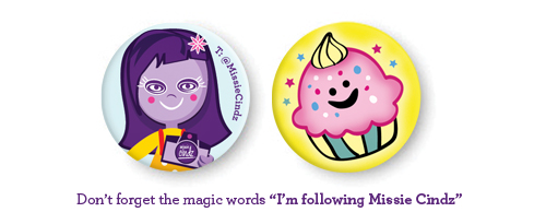 Limited edition of Missie Cindz badges