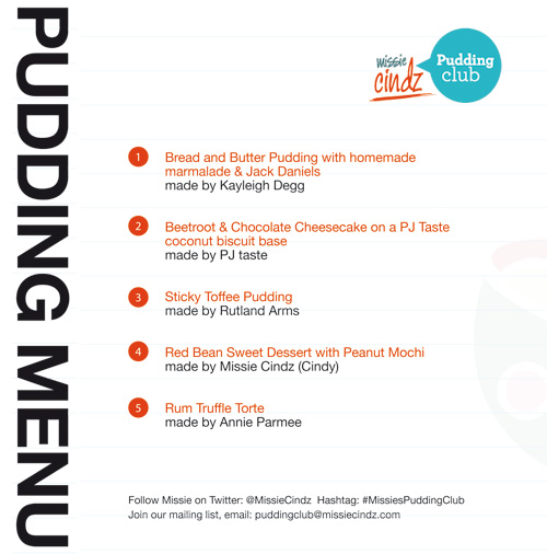 The Missie Cindz Pudding Club Menu – Saturday 17th September 2011