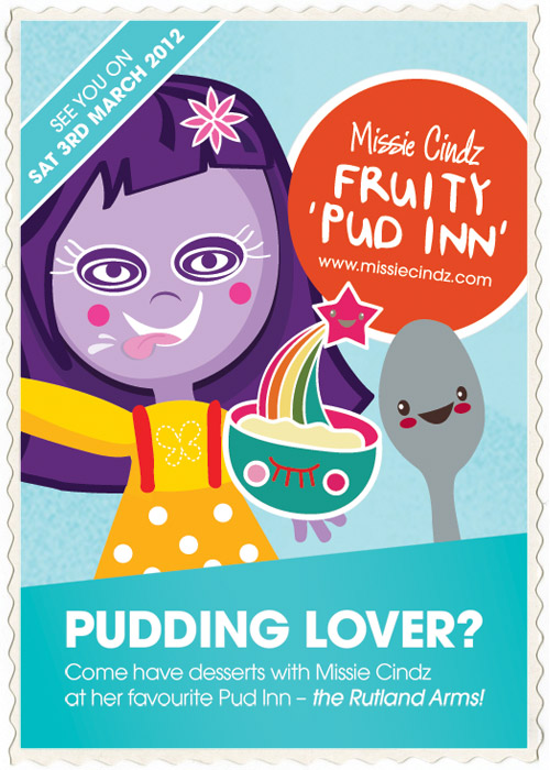Spoons ready – Missie Cindz 'Fruity' Pud Inn is on Saturday 3rd March!