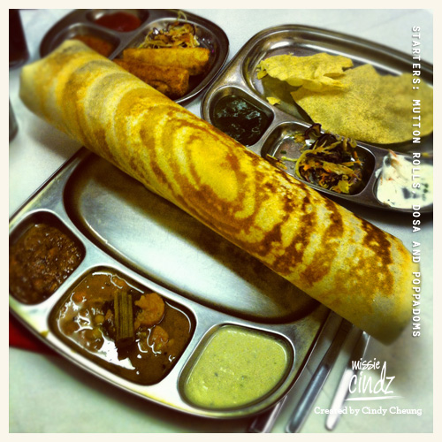 Starters of mutton rolls, dosa and complimentary poppadoms