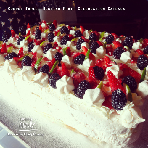 Course Three: Russian Fruit Celebration Gateaux made by Cossack Cuisine