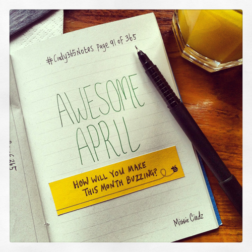 Awesome April – how will you make this month buzzing?
