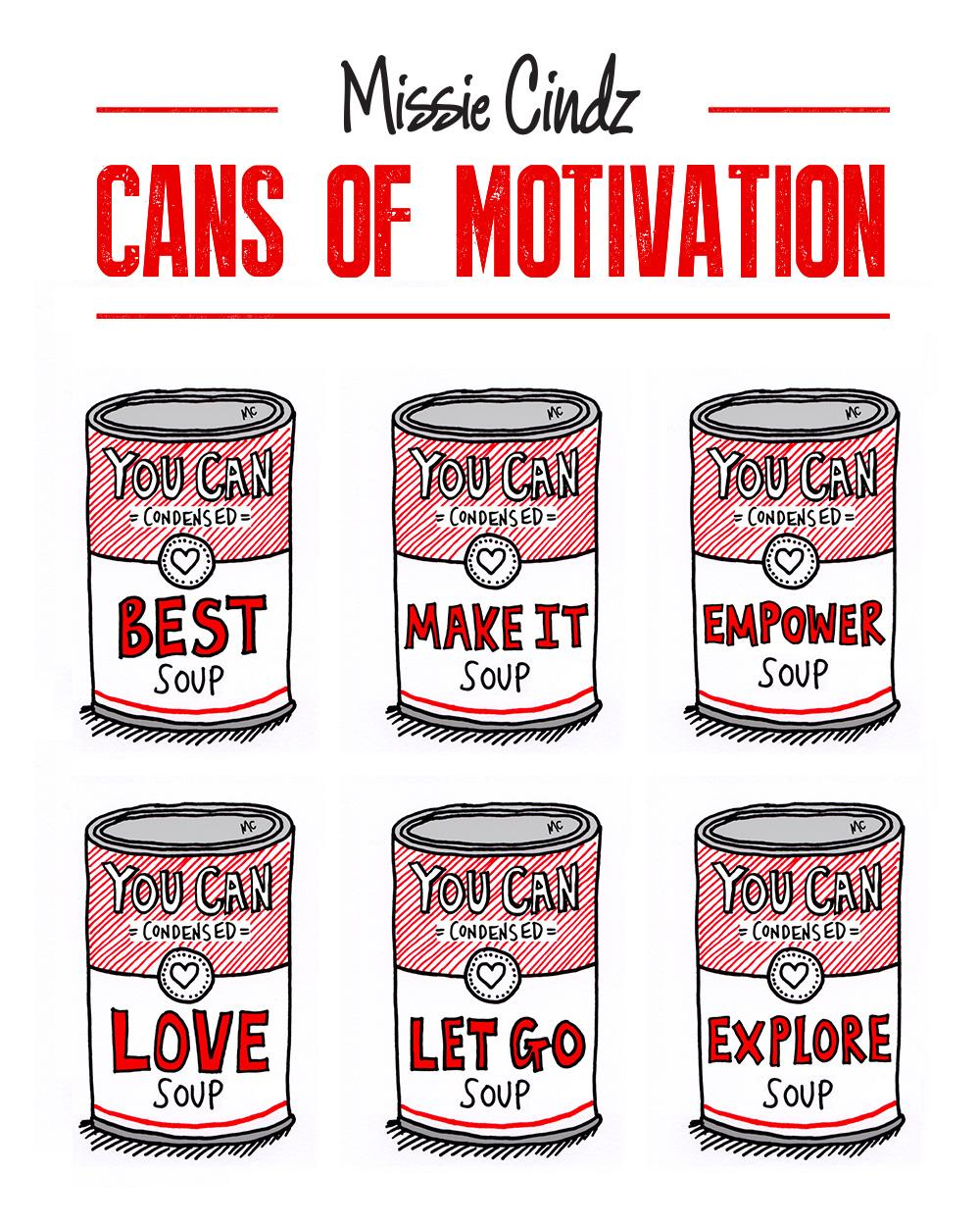 Missie Cindz Cans of Motivation