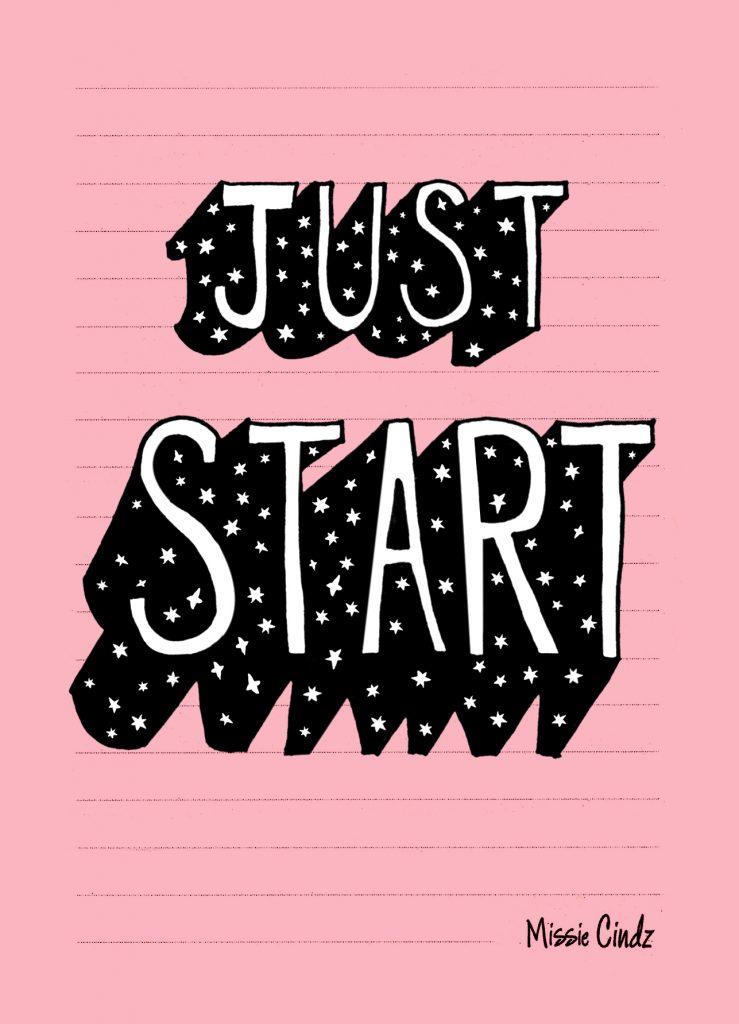 Just start that big idea!
